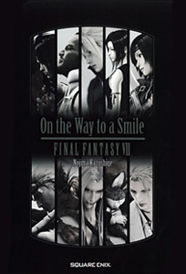 ファイナルファンタジーVII On the Way to a Smile - EPISODE DENZEL-