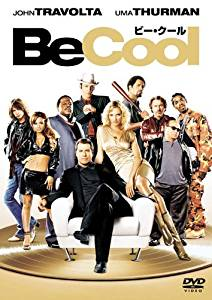 Be Cool ビー・クール